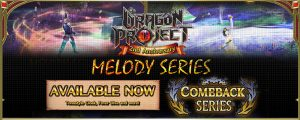 Dragon Project: A returning symphony will be heard once more!