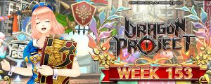 Dragon Project: [Linton Server] Week 33 Events & [Pamela Server] Week 153 Events